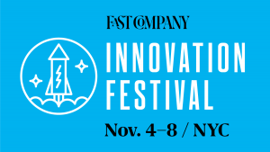 Fast Company Innovation Festival 2019